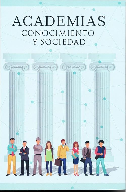 academias, conocimiento y sociedad